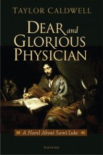 Cover for Dear and Glorious Physician